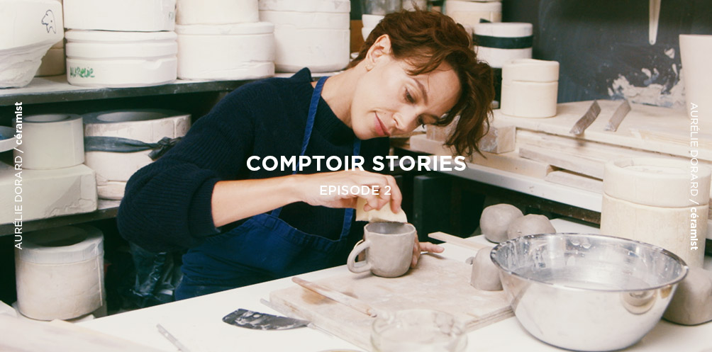 Comptoir Stories - Episode 2 - Aurélie Dorard