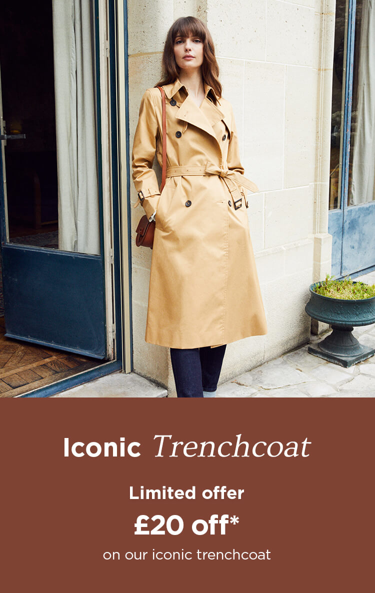 £20 off on our iconic trenchcoat