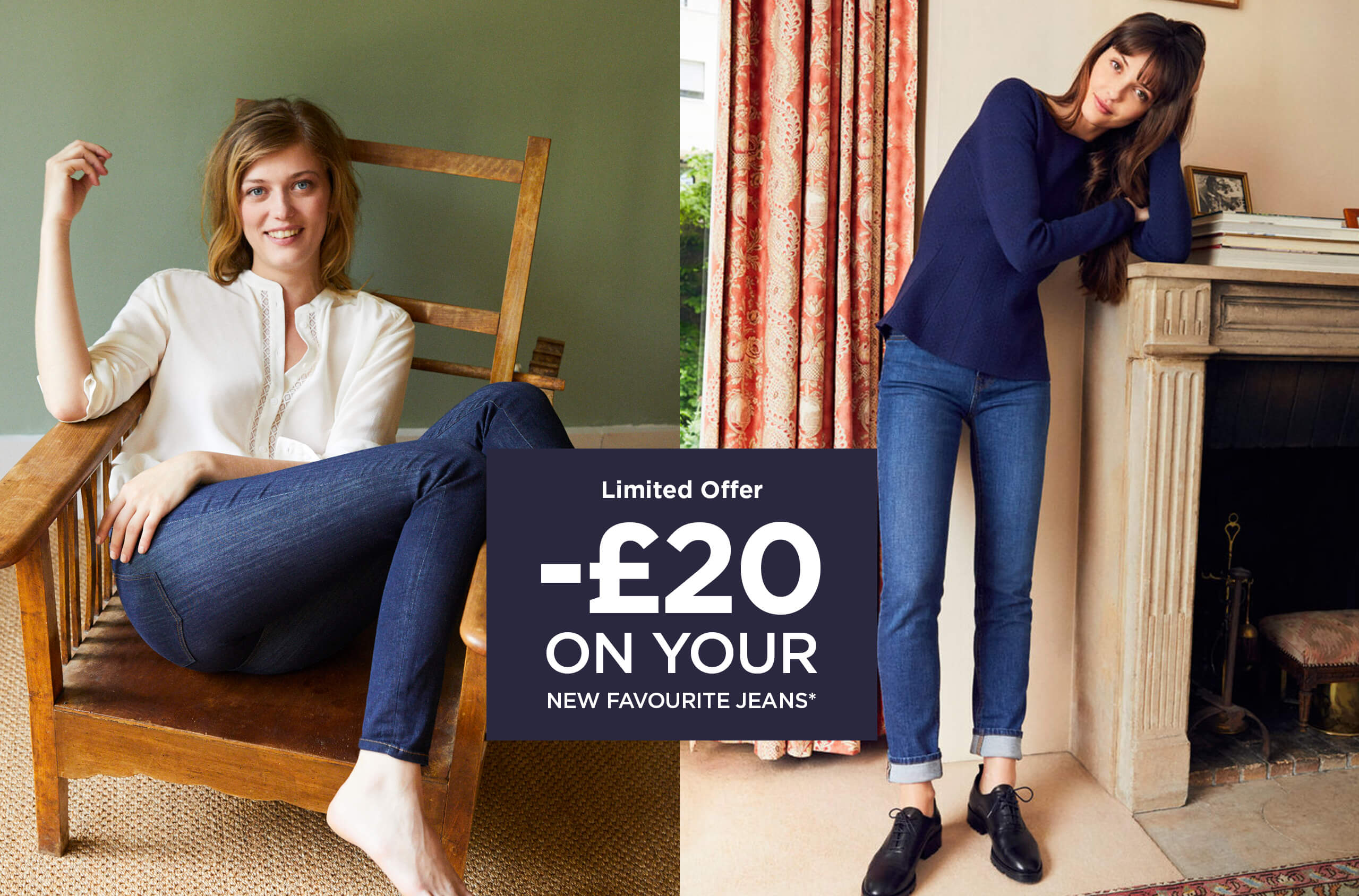 £20 OFF your favourite jeans